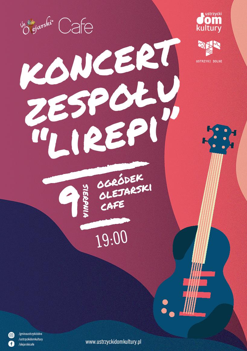 Koncert zespołu Lirepi - plakat